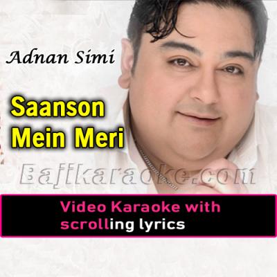 Saanson mein meri - Video Karaoke Lyrics
