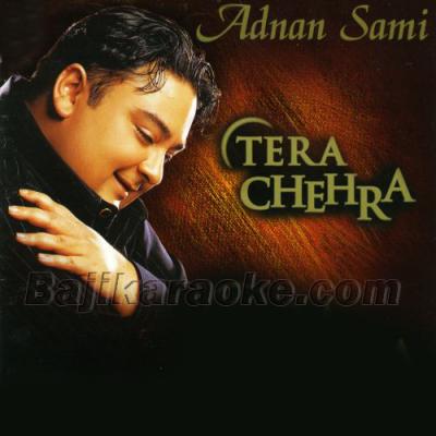 Tera chehra - Karaoke Mp3
