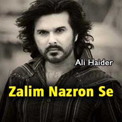 Zalim nazron se tum na - Karaoke Mp3 | Ali Haider