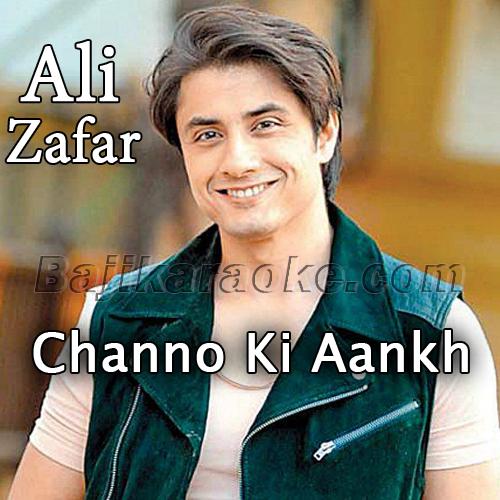 Chhano Ki Aankh Mein - Karaoke Mp3   Ali Zafar