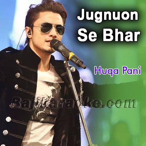 Jugnuon se bhar de Aanchal - Karaoke Mp3 | Ali Zafar