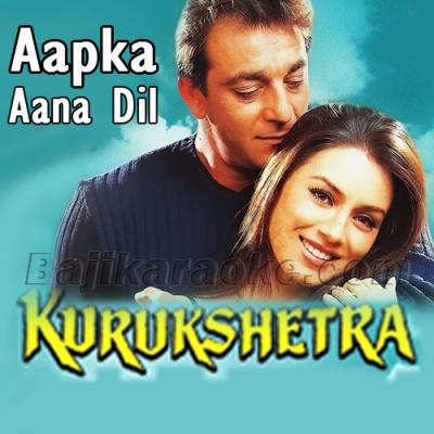 Aapka Aana Dil Dhadkana - Karaoke Mp3