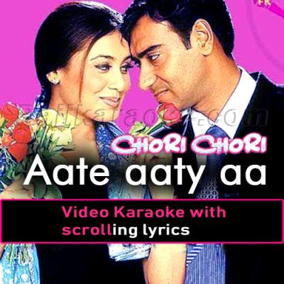 Aate aaty aa gaye paas hum - Video Karaoke Lyrics
