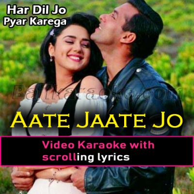 Aate Jaate Jo Milta - Video Karaoke Lyrics