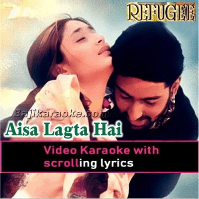 Aisa Lagta Hai - Video Karaoke Lyrics