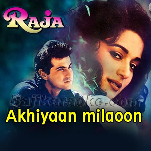 Akhiyaan milaoon kabhi akhiyan - Karaoke Mp3