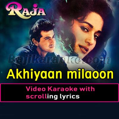 Akhiyaan milaoon kabhi akhiyan - Video Karaoke Lyrics