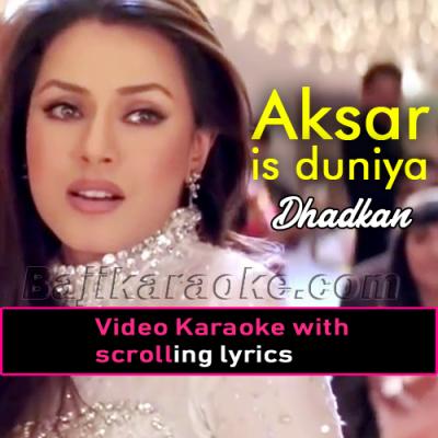 Aksar is duniya mein - Video Karaoke Lyrics