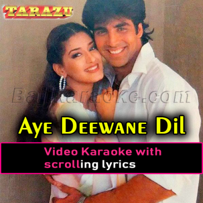 Aye Deewane Dil Kardi Kya Mushkil - Video Karaoke Lyrics