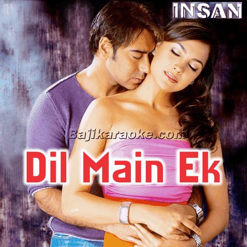 Dil Mein Ek Khwahish Hai - Karaoke Mp3