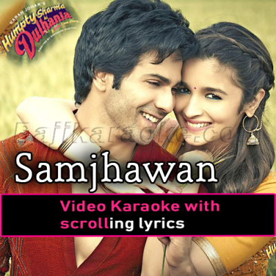 Samjhawan - Video Karaoke Lyrics