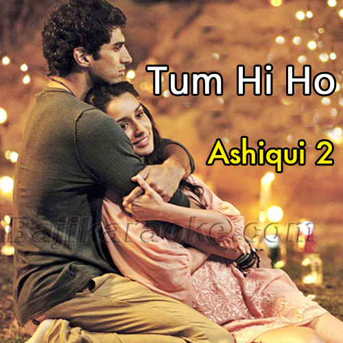 Tum hi ho - Rock Version - Karaoke Mp3