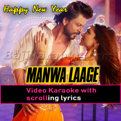 Manwa laage - Video Karaoke Lyrics