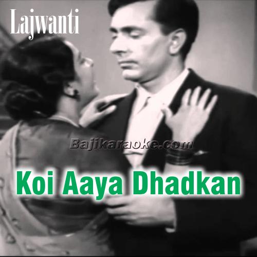 Koi Aaya Dhadkan Kehti Hai - Karaoke Mp3