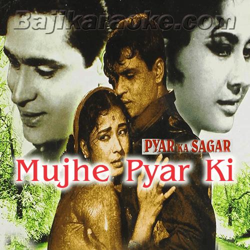 Mujhe Pyar Ki Zindagi - Karaoke Mp3