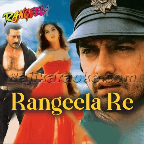 Rangeela re - Karaoke Mp3