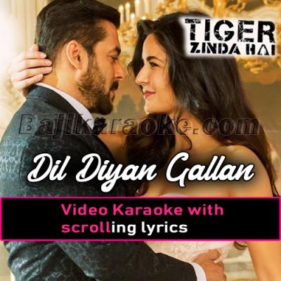 Dil Diyan Gallan - Video Karaoke Lyrics   Atif Aslam