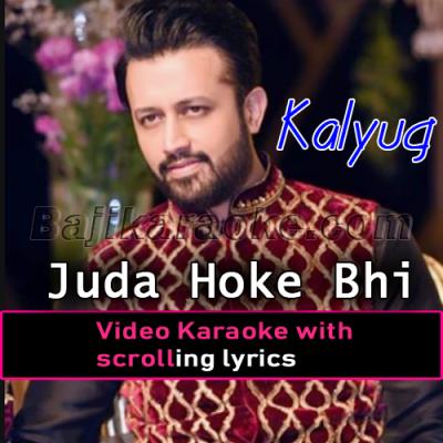 Juda Hoke Bhi - Video Karaoke Lyrics   Atif Aslam
