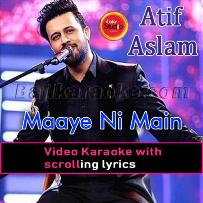 Maaye Ni Mein Kinu - Video Karaoke Lyrics