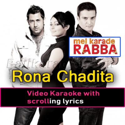 Rona chadita - Video Karaoke Lyrics