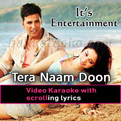 Tera naam doon - It's Entertainment - MP3 + VIDEO Karaoke - Atif Aslam - Shalmali