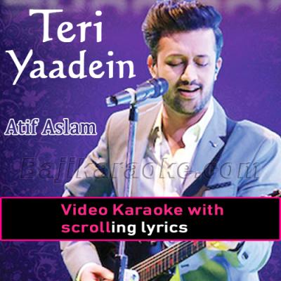 Teri yaadein Mulakatein - Video Karaoke Lyrics