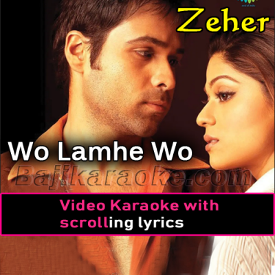 Wo lamhe wo baatein - Video Karaoke Lyrics   Atif Aslam