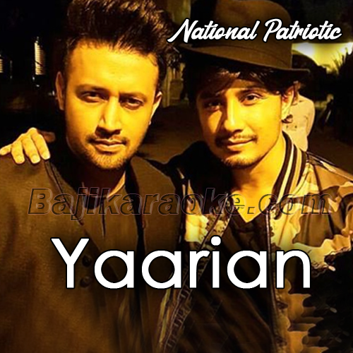 Yaarian - ISPR Defense Day Song - Karaoke Mp3   Ali Zafar - Atif Aslam