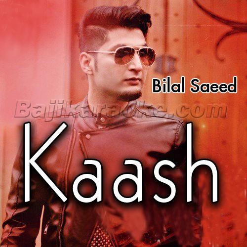 Kaash - Karaoke Mp3