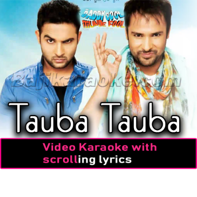 Tauba tauba - Video Karaoke Lyrics