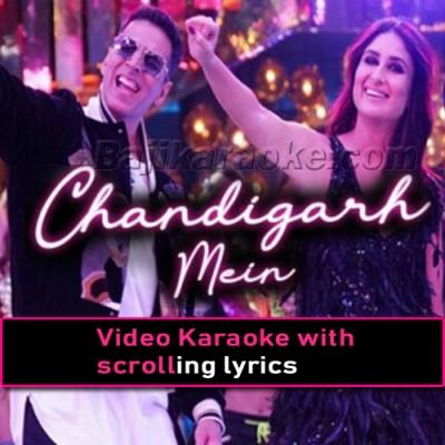 Chandigarh Mein - Video Karaoke Lyrics