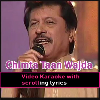 Chimta Taan Wajda - Remix - Video Karaoke Lyrics