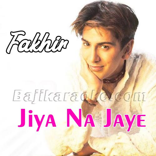 Jiya Na Jaye Tere Bin Saathiya - Karaoke Mp3