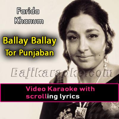 Balle balle tor punjaban di - Video Karaoke Lyrics | Farida Khanum