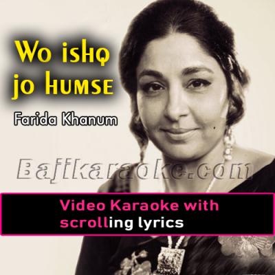 Wo ishq jo humse rooth gaya - Video Karaoke Lyrics | Farida Khanum