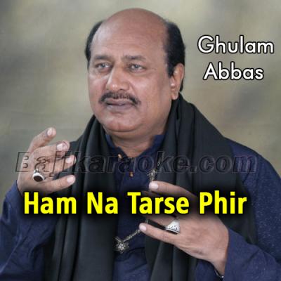 Hum Na Tarse Phir - Karaoke Mp3