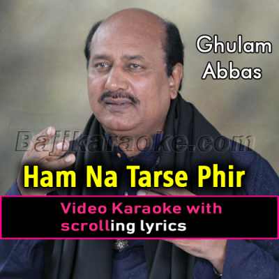 Hum Na Tarse Phir - Video Karaoke Lyrics