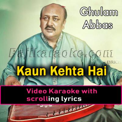 Kaun Kehta Hai Mulaqat - Video Karaoke Lyrics