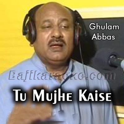 Tu mujhe kese bhool - Karaoke Mp3