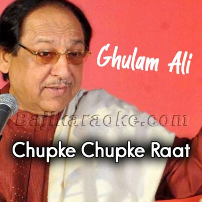 Chupke Chupke raat din - Karaoke Mp3 | Ghulam Ali
