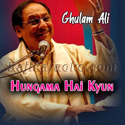 Hungama hai kyun barpa - Karaoke Mp3   Ghulam Ali