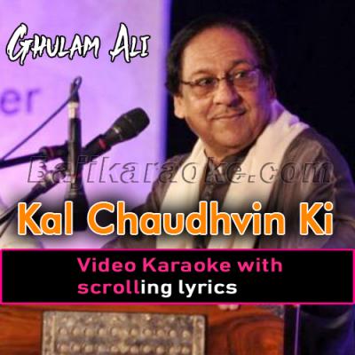 Kal Chaudhavein ki raat - Video Karaoke Lyrics