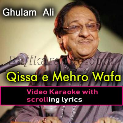 Qisa-e-mehro wafa - Video Karaoke Lyrics