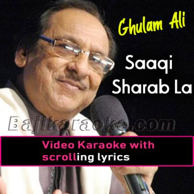 Saaqi Sharab La - Video Karaoke Lyrics | Ghulam Ali