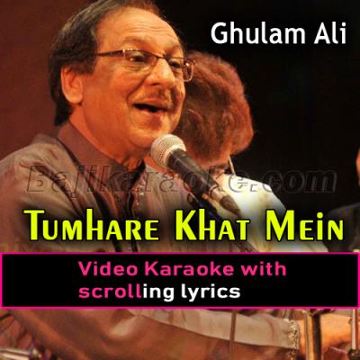 Tumhare Khat Mein Naya Ek Salam - Video Karaoke Lyrics | Ghulam Ali