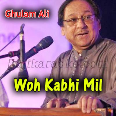 Wo kabhi mil - Karaoke Mp3