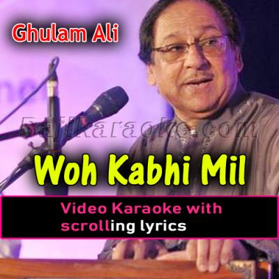 Wo kabhi mil - Video Karaoke Lyrics