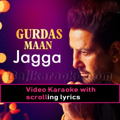 Jagga - Video Karaoke Lyrics