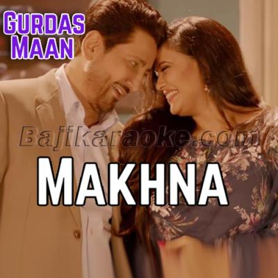 Makhna - Karaoke Mp3