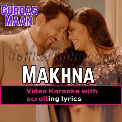 Makhna - Video Karaoke Lyrics